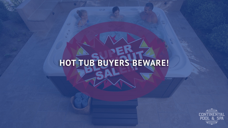 Hot Tub Buyers Beware!
