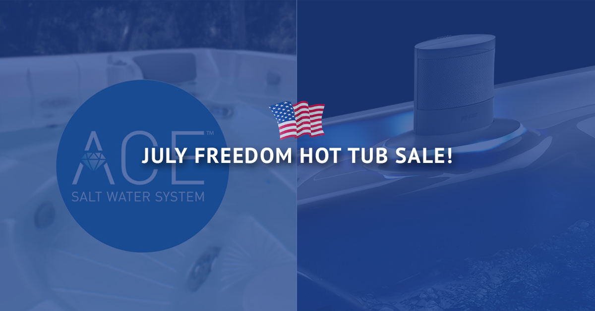 July FREEDOM Hot Tub Sale